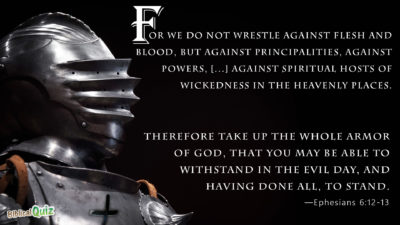 Ephesians 6.12-13
