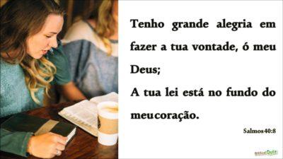 Salmos 40.8